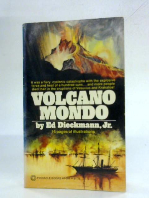 Volcano Mondo By Ed Dieckmann
