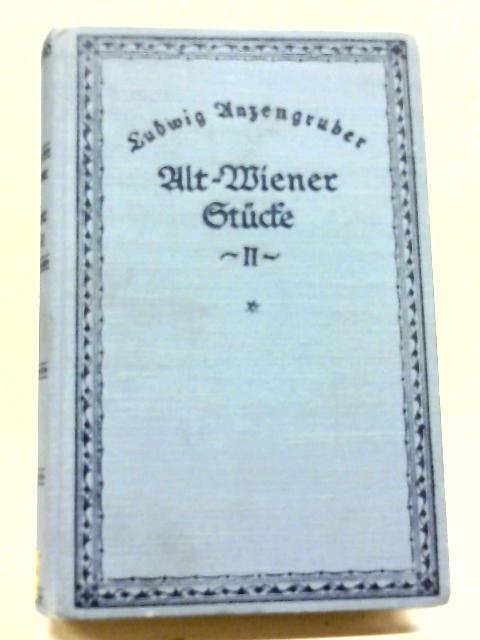 Alt Wiener Stucke By Ludwig Anzengruber
