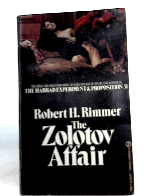 The Zolotov Affair By Robert H. Rimmer