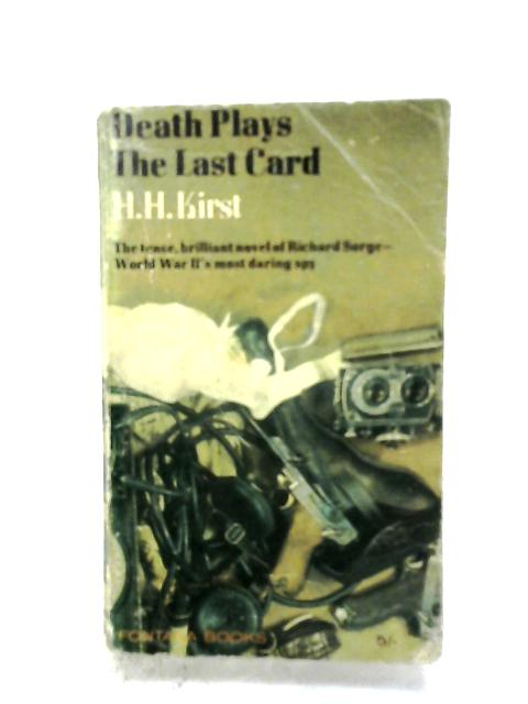 Death Plays The Last Card By H. H. Kirst