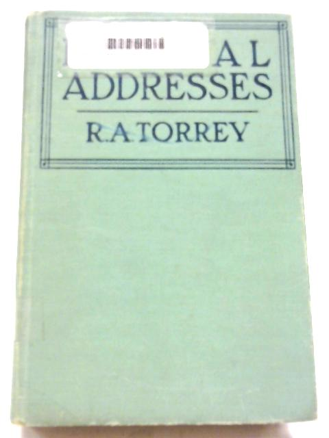 Revival Addresses By R. A Torrey