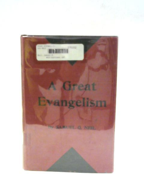 A Great Evangelism By Samuel Graham Neil D.D