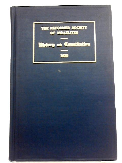 The Reformed Society of Israelites of Charleston, S. C. By Dr. Barnett A. Elzas
