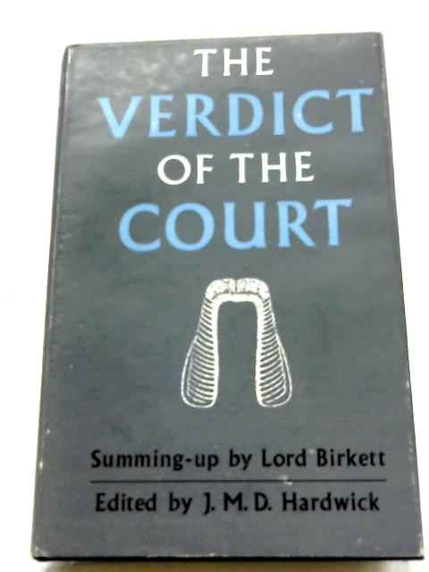 The Verdict of The Court By Michael Hardwick