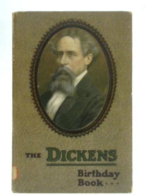 The Dickens Birthday Book By Anon