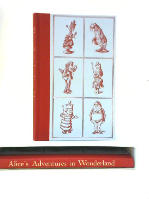 Alice in Wonderland and Alice Through the Looking Glass By Lewis Carroll
