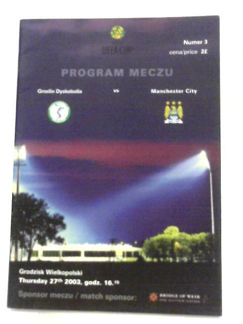 Uefa Cup Program - Groclin Dyskobolia vs Manchester City, 2003 by