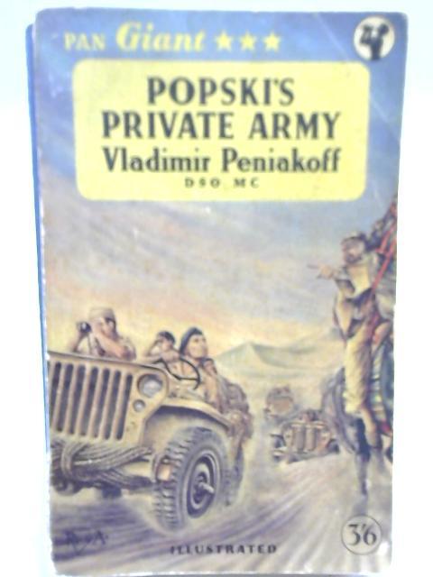 Popski's Private Army By Vladimir Peniakoff