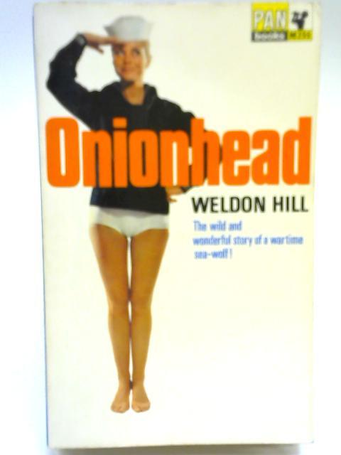 Onionhead By Weldon Hill