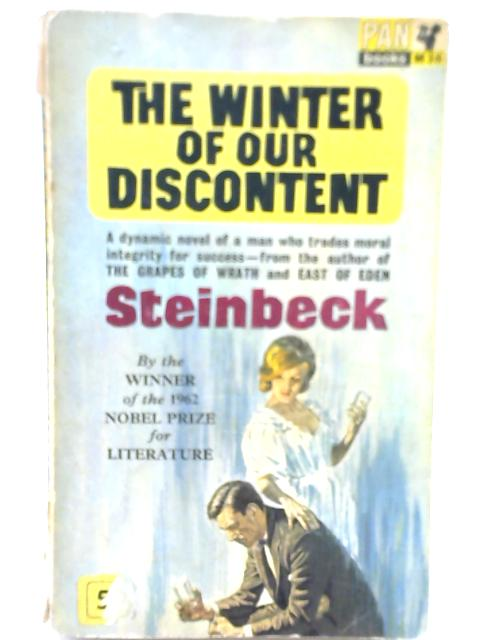 The Winter of our Discontent By John Ernst Steinbeck