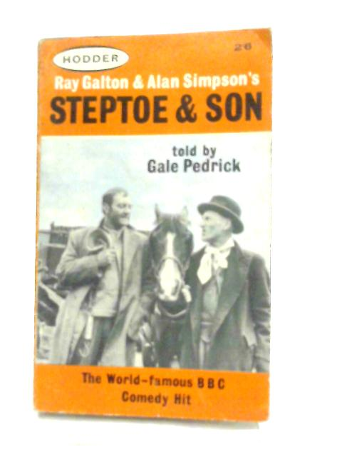 Steptoe & Son By Gale Pedrick