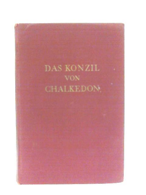 Das Konzil Von Chalkedon Band II By A. Grillmeier & H. Bacht