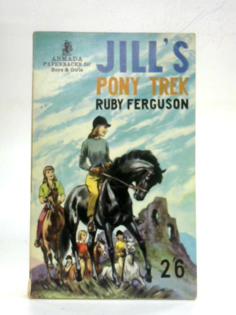 Jill's Pony Trek By Ruby Ferguson
