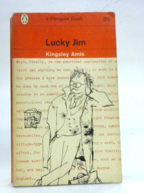 Lucky Jim. Penguin Books # 1648 By Kingsley Amis