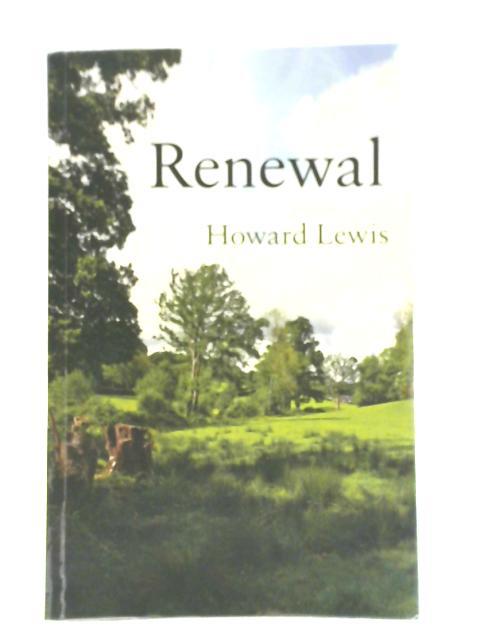 Renewal By Howard Lewis