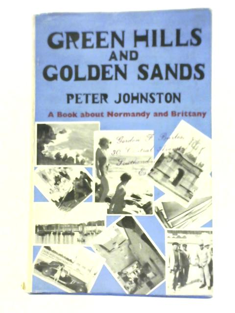 Green Hills And Golden Sands By Peter Johnston