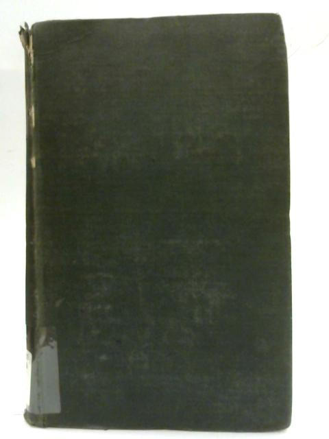 The Works of John Donne, D.D., Dean of Saint Paul's, 1621 - 1631. With a Memoir of his Life. Volume IV By J. Donne & H. Alford