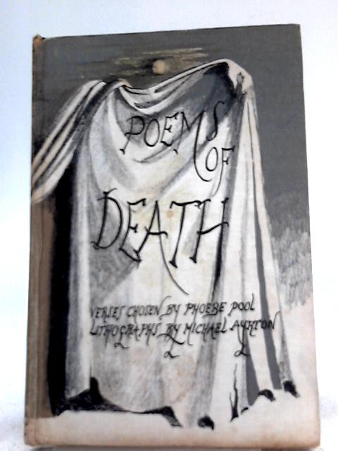 Poems of Death By Phoebe Pool (Ed.)