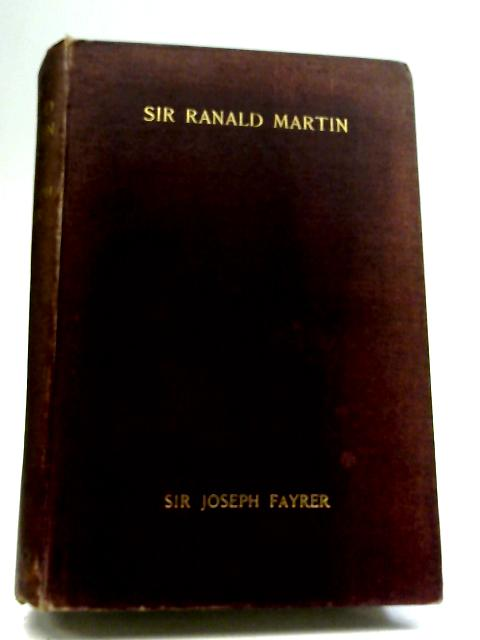 Inspector-General Sir James Ranald Martin By Sir Joseph Fayrer