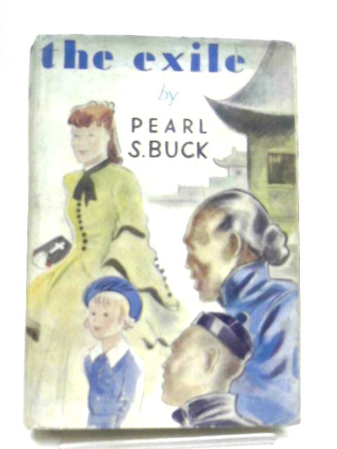 The Exile By Pearl S. Buck