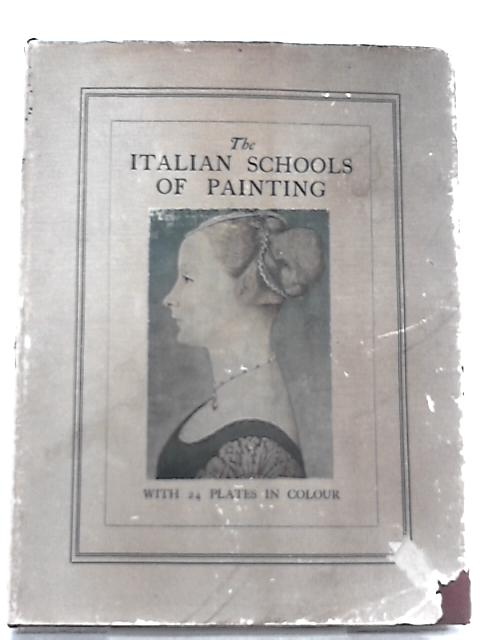 The Italian Schools of Painting By K.C. Kaines Smith
