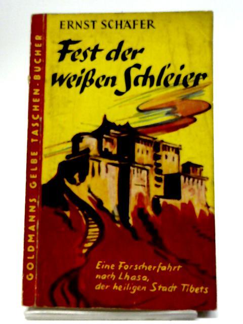 Fest der Weissen Schleier By Ernst Schäfer