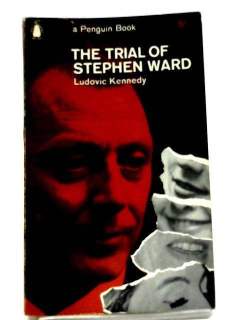 The Trial of Stephen Ward (Penguin Books no.2262) By Ludovic Henry Coverley Kennedy