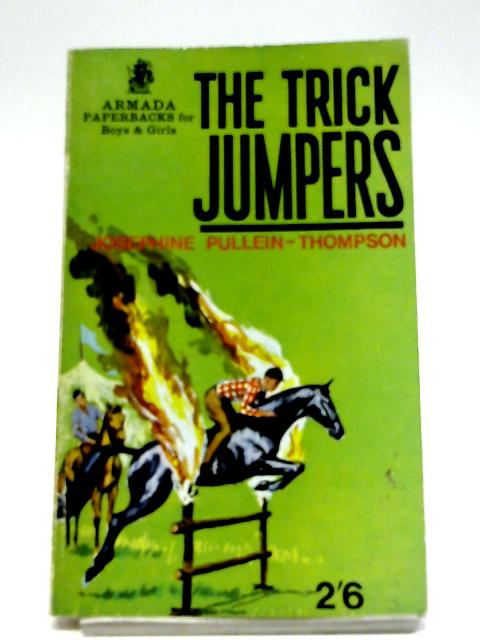 The Trick Jumpers By Josephine Pullein-Thompson