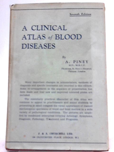 A Clinical Atlas of Blood Diseases By Alfred Piney