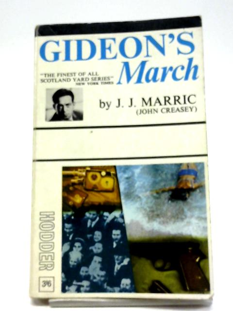 Gideon's March By J. J. Marric