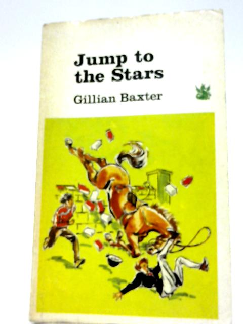 Jump To The Stars By Gillian Baxter