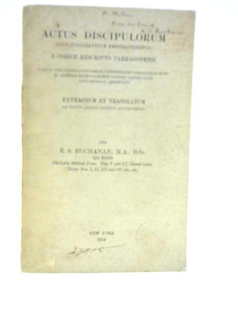 Actus Discipulorum By E S Buchanan
