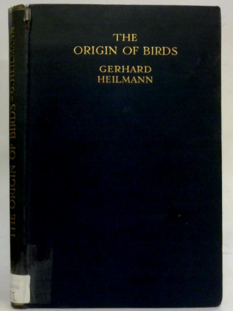 The Origin of Birds By Gerhard Heilmann