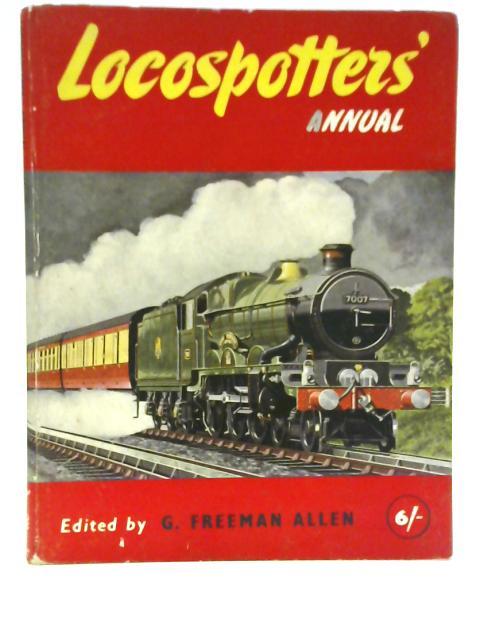 Locospotter's Annual 1957 By G. Freeman Allen