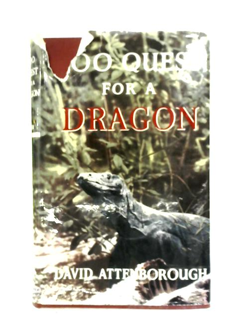 Zoo Quest For A Dragon By David Attenborough