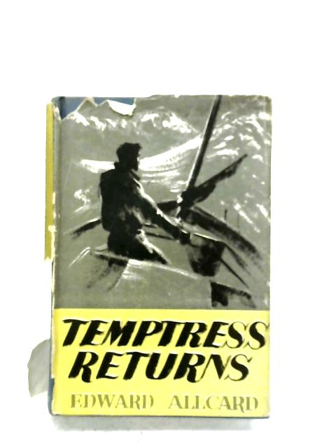 Temptress Returns By Edward Allcard