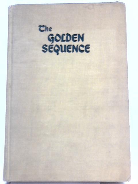 The Golden Sequence By E. M. Almedingen