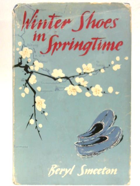 Winter Shoes in Springtime By Beryl Smeeton