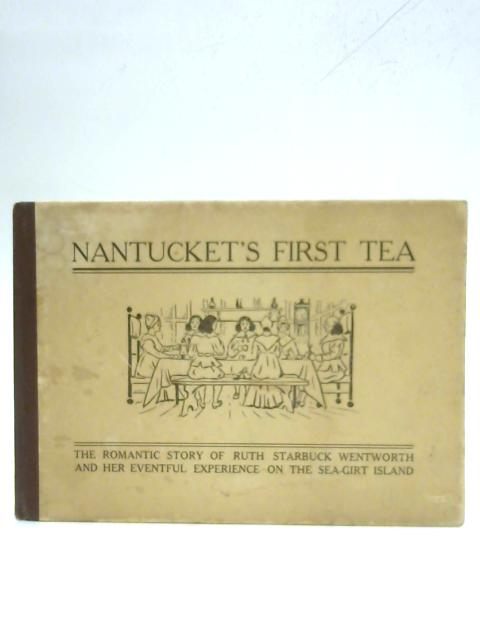 Nantucket's First Tea By Anon