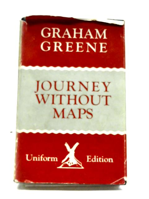 Journey Without Maps: A Travel Book By Graham Greene