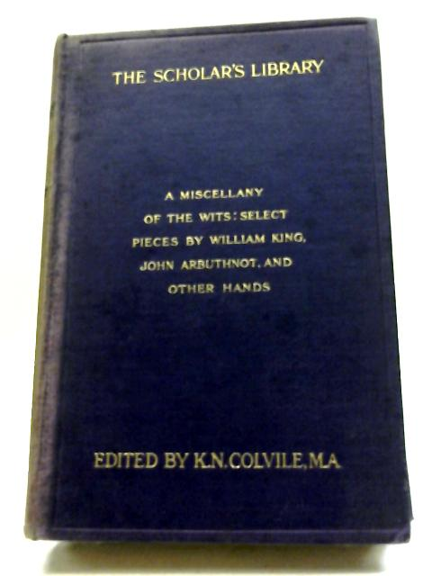 A Miscellany of The Wits By William King, John Arbuthnot