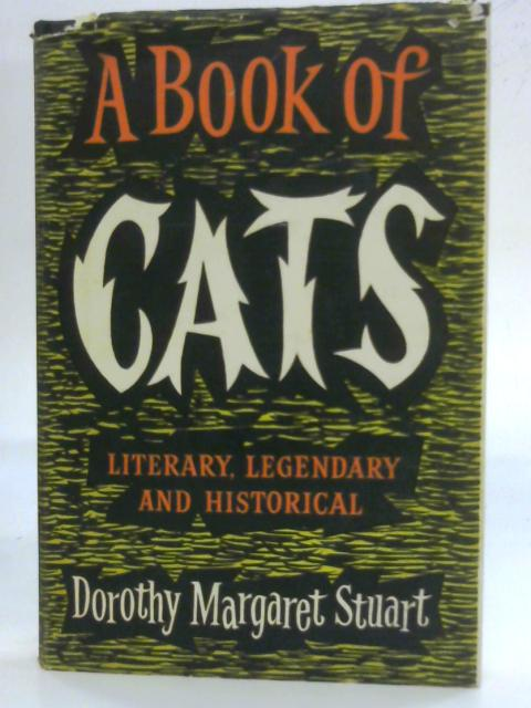 A Book Of Cats By Dorothy Margaret Stuart
