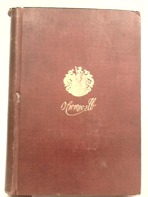Oliver Cromwell, A History By Samuel Harden Church