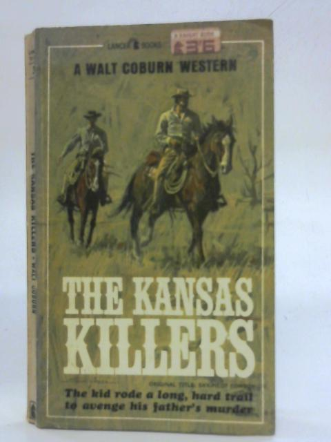 The Kansas Killers By Walt Coburn