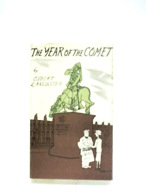 The Year Of The Comet By Osbert Lancaster