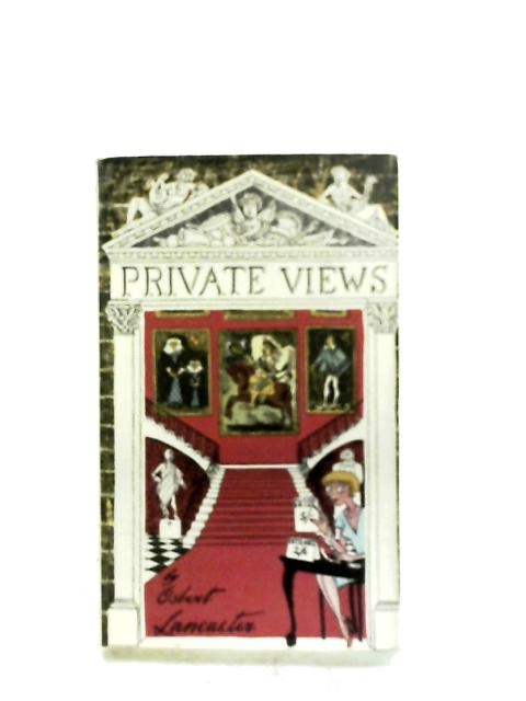 Private Views By Osbert Lancaster