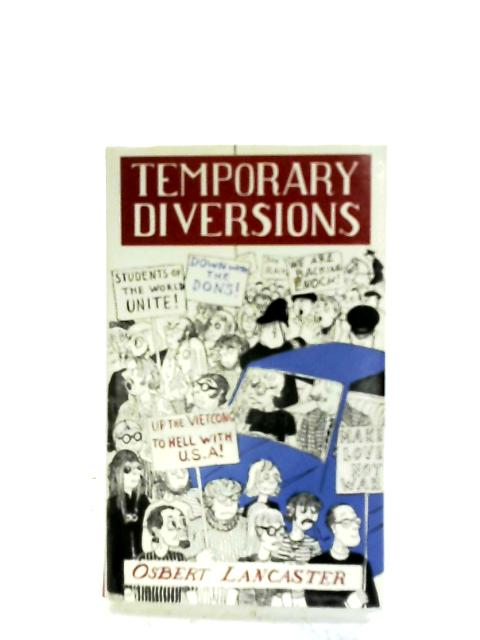 Temporary Diversions By Osbert Lancaster