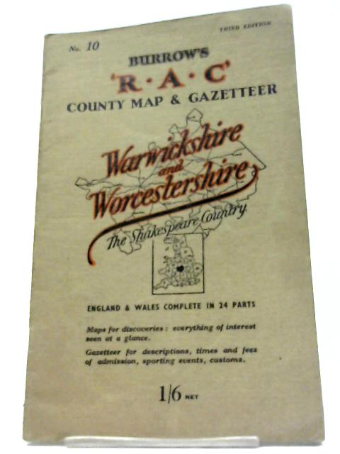 The R.A.C. County Road Map & Gazetteer: Warwickshire and Worcestershire, The Shakespeare Country, Number 10 By The R.A.C