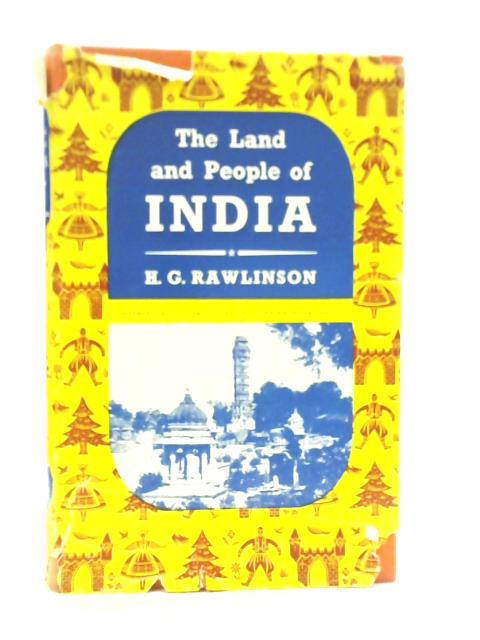 The Land & People of India By H G Rawlinson