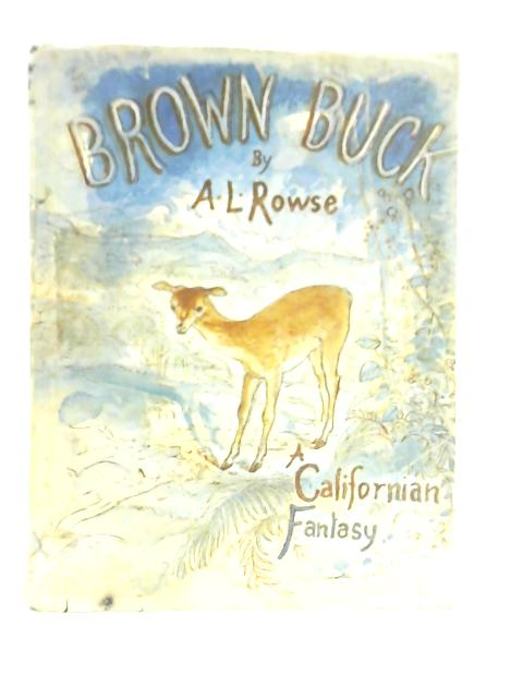Brown Buck By A L Rowse